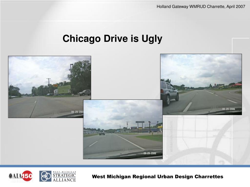 Chicago Drive is Ugly