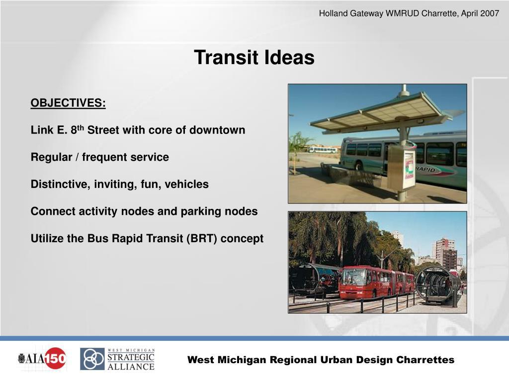 Transit Ideas