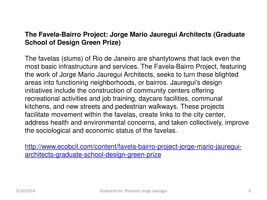 The Favela-Bairro Project: Jorge Mario Jauregui Architects (Graduate School of Design Green Prize)