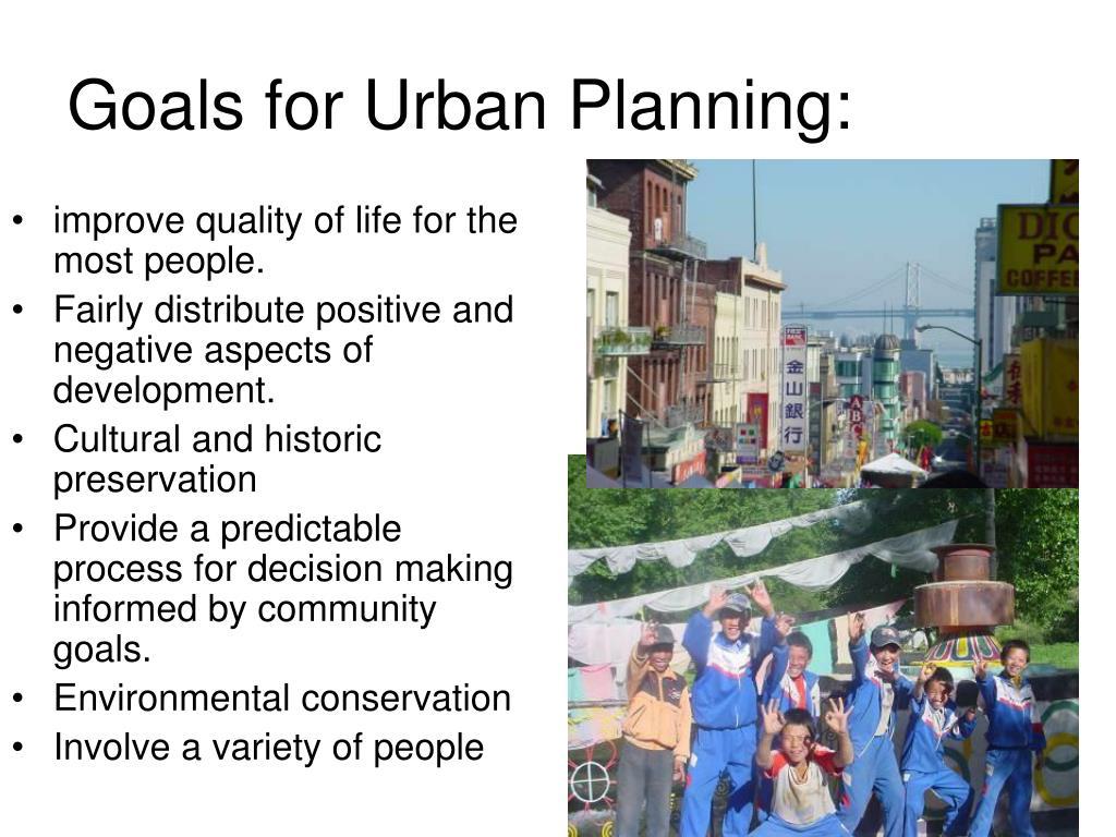 Goals for Urban Planning: