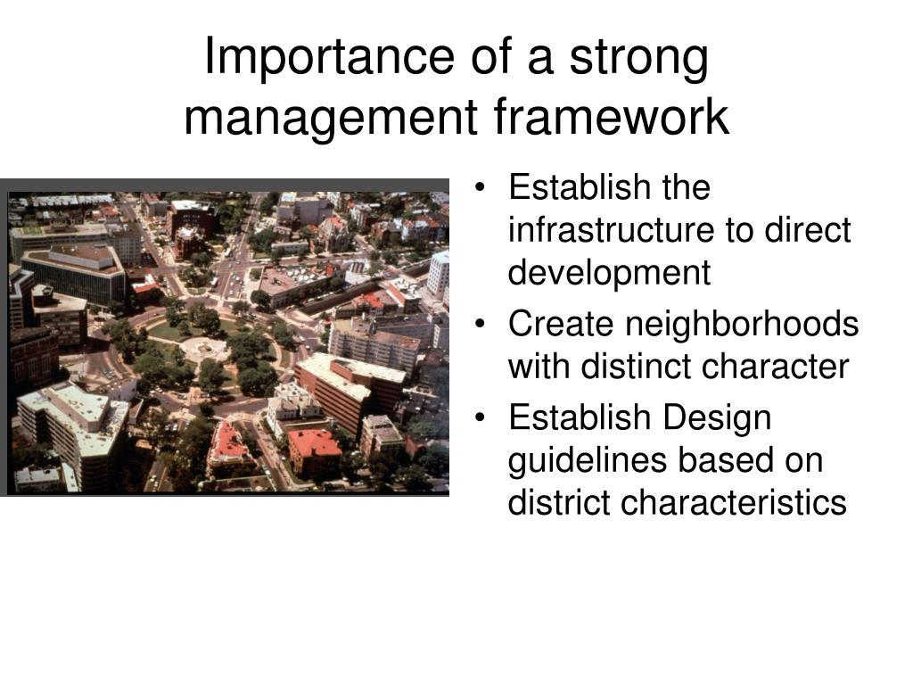 Importance of a strong management framework