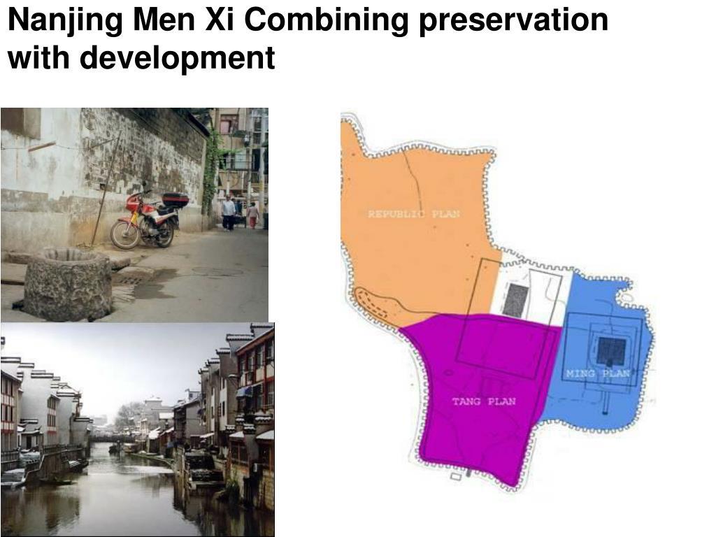 Nanjing Men Xi Combining preservation with development