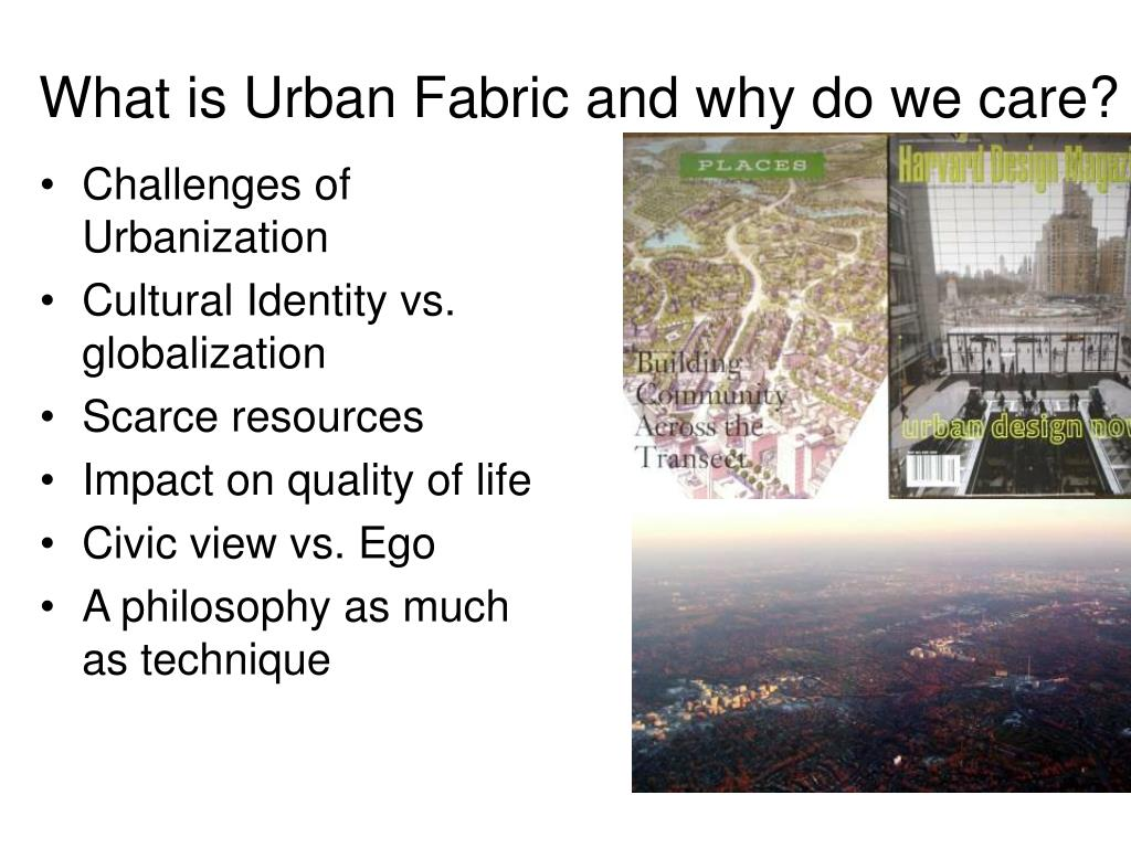 What is Urban Fabric and why do we care?