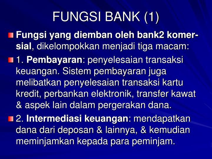 FUNGSI BANK (1)