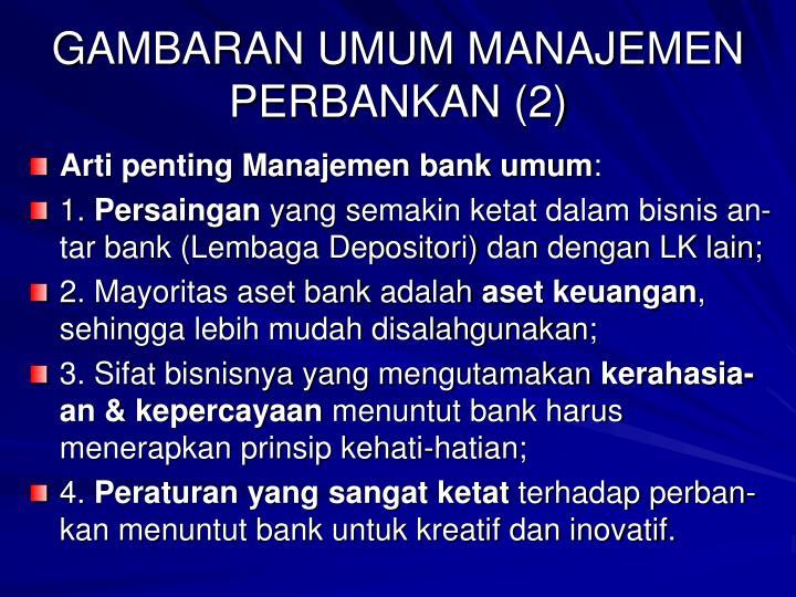 GAMBARAN UMUM MANAJEMEN PERBANKAN (2)