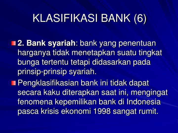 KLASIFIKASI BANK (6)