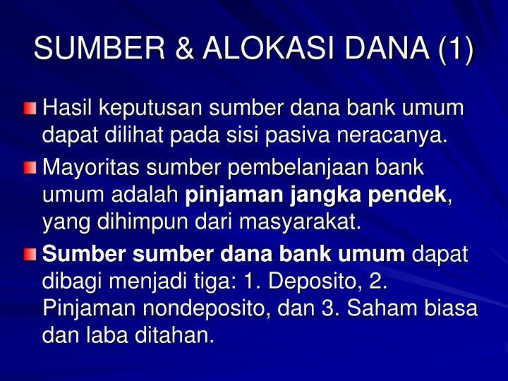 SUMBER & ALOKASI DANA (1)