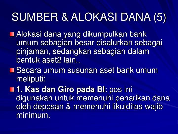 SUMBER & ALOKASI DANA (5)