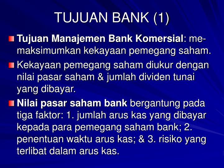 TUJUAN BANK (1)