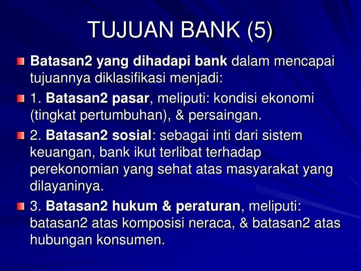 TUJUAN BANK (5)