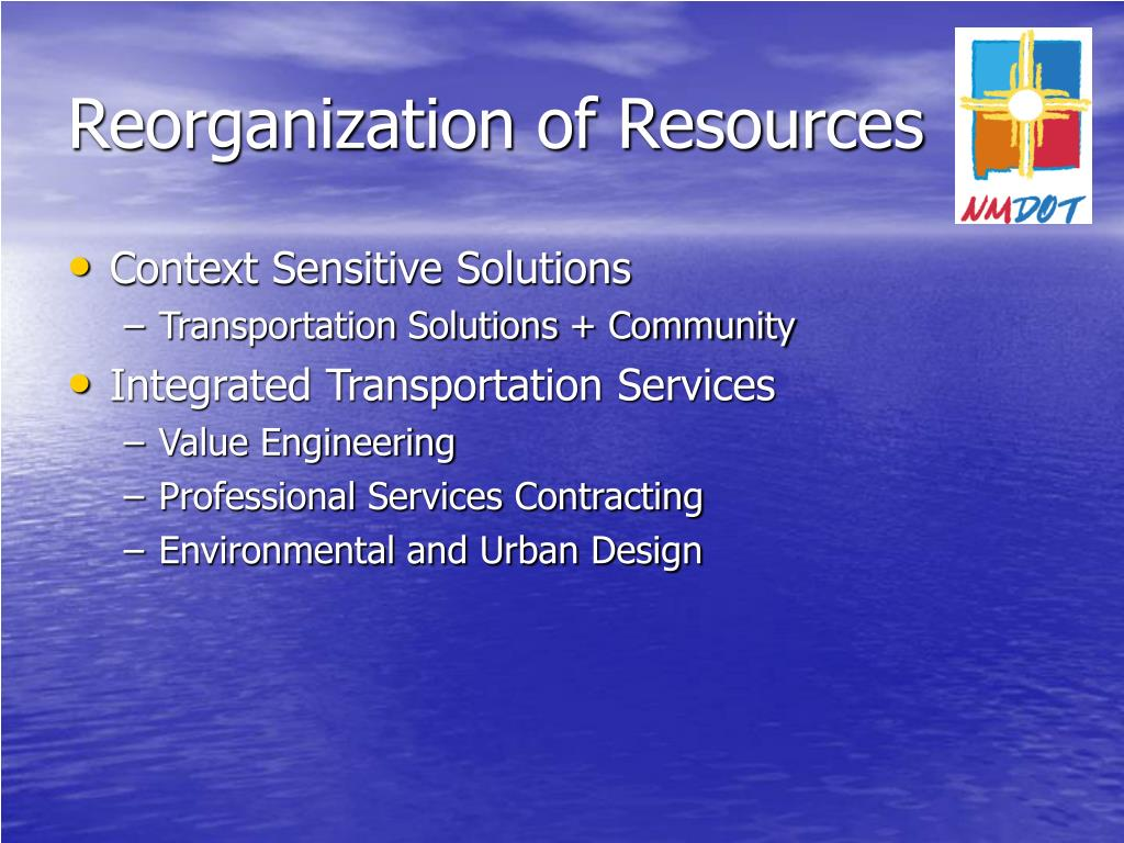 Reorganization of Resources