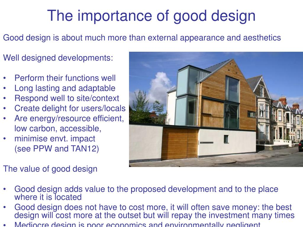 The importance of good design
