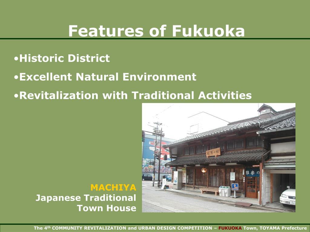 Features of Fukuoka