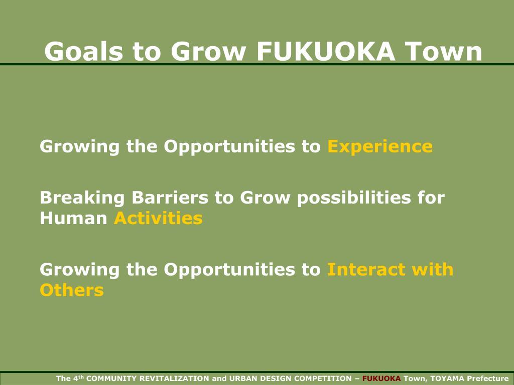 Goals to Grow FUKUOKA Town