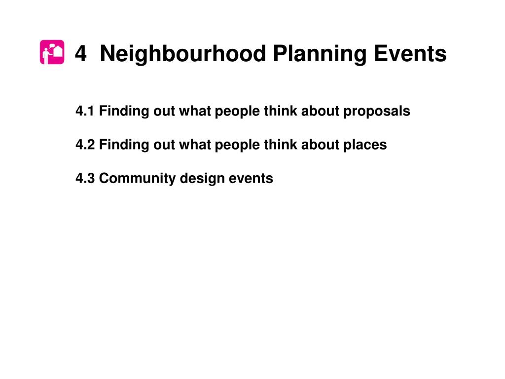 4  Neighbourhood Planning Events