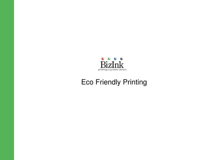 Eco Friendly Printing