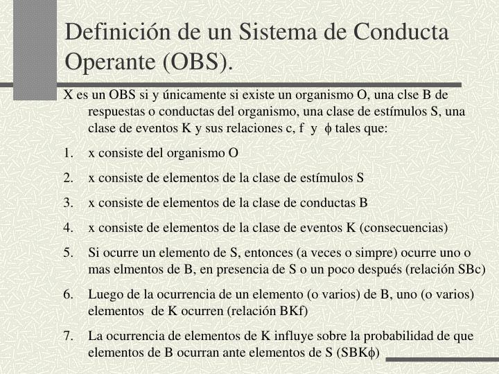 Definicin de un Sistema de Conducta Operante (OBS).