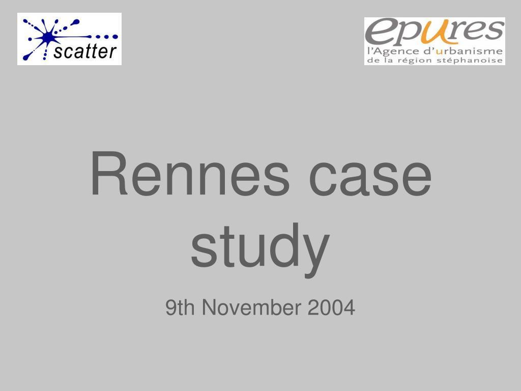 Rennes case study
