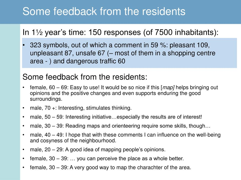 Some feedback from the residents