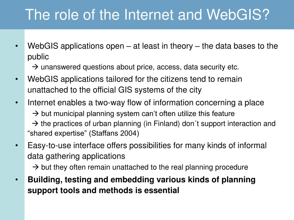 The role of the Internet and WebGIS?