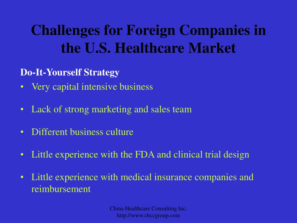 Challenges for Foreign Companies in the U.S. Healthcare Market