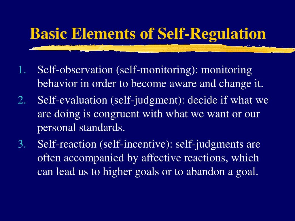 Basic Elements of Self-Regulation