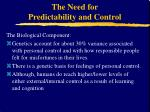 the need for predictability and control4