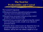 the need for predictability and control5