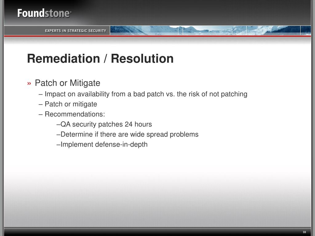 Remediation / Resolution