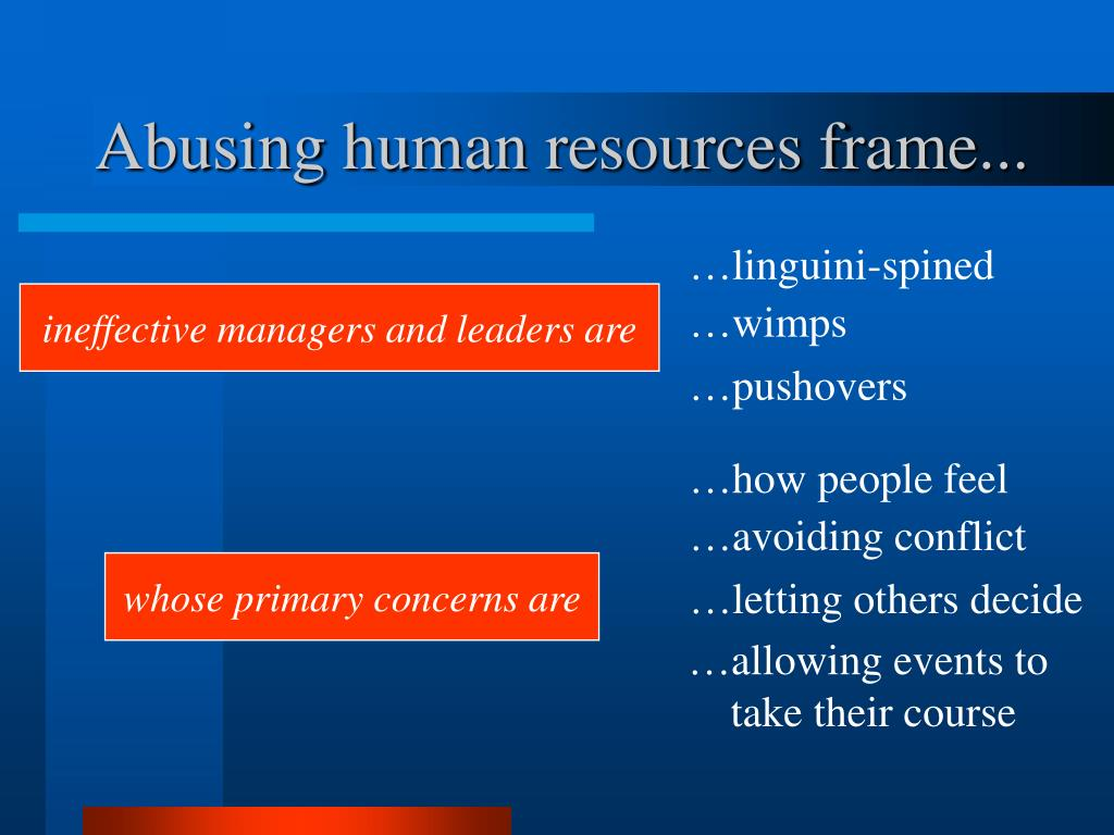 Abusing human resources frame...