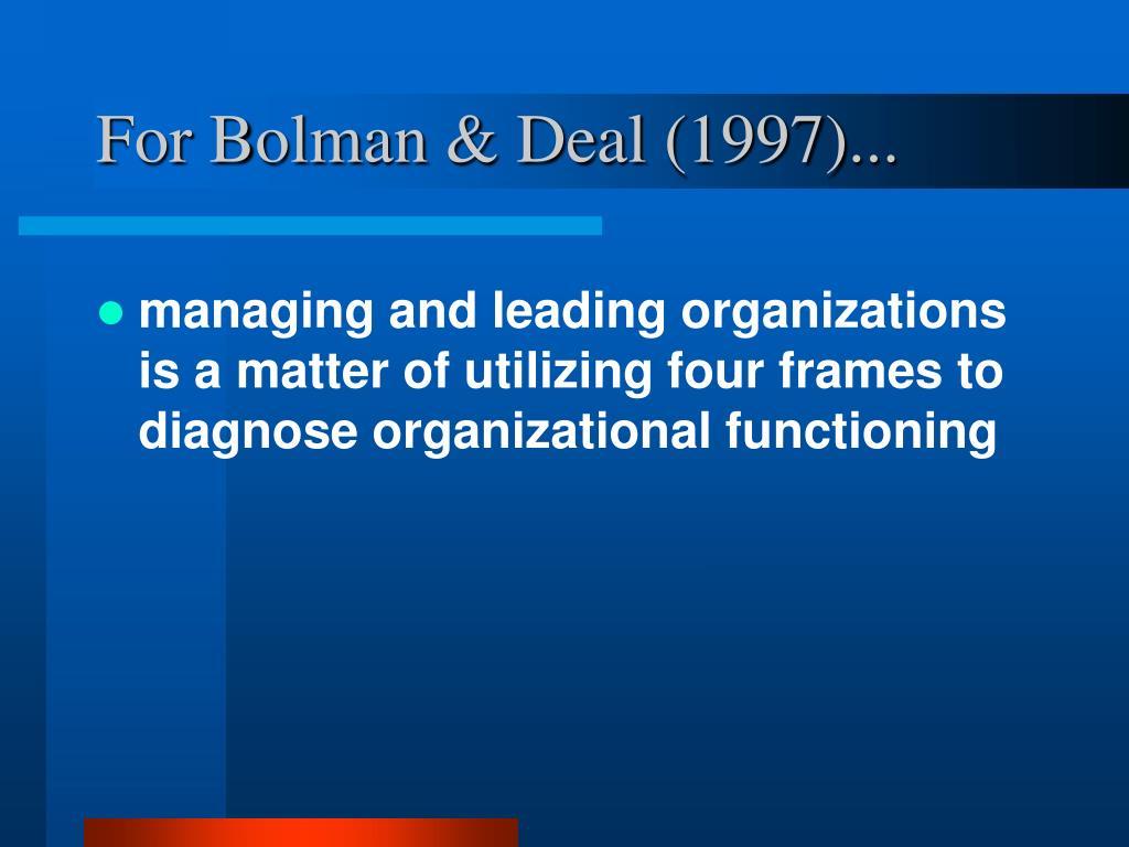 For Bolman & Deal (1997)...