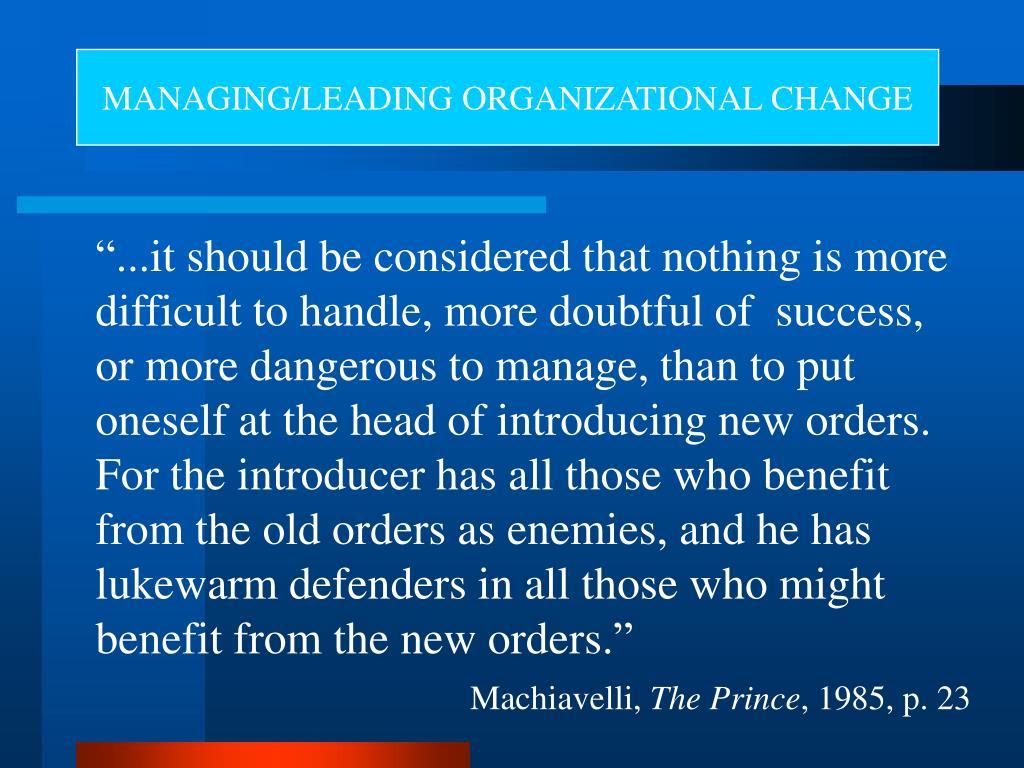MANAGING/LEADING ORGANIZATIONAL CHANGE