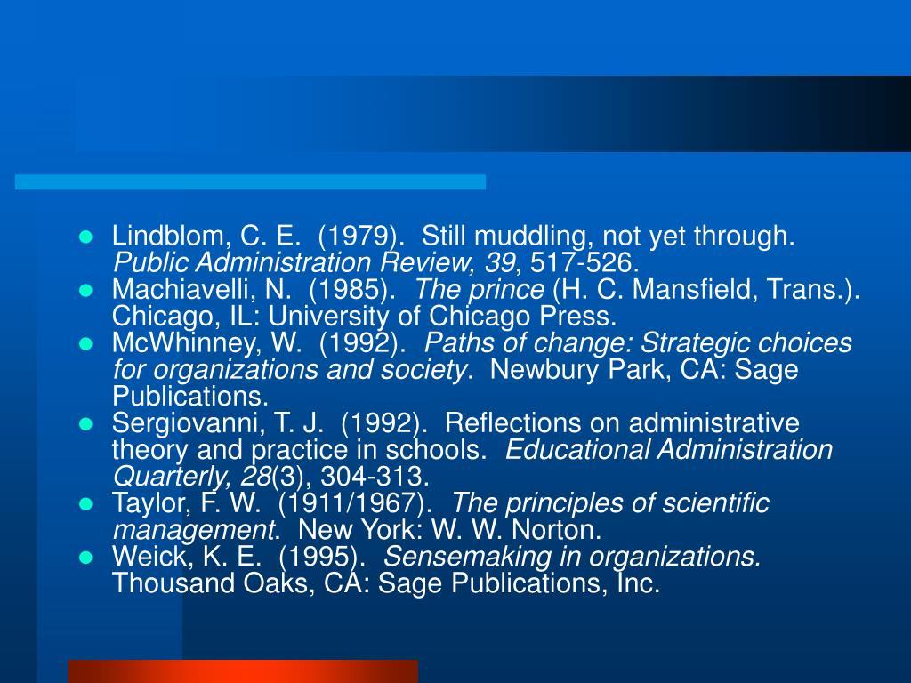 Lindblom, C. E.  (1979).  Still muddling, not yet through.