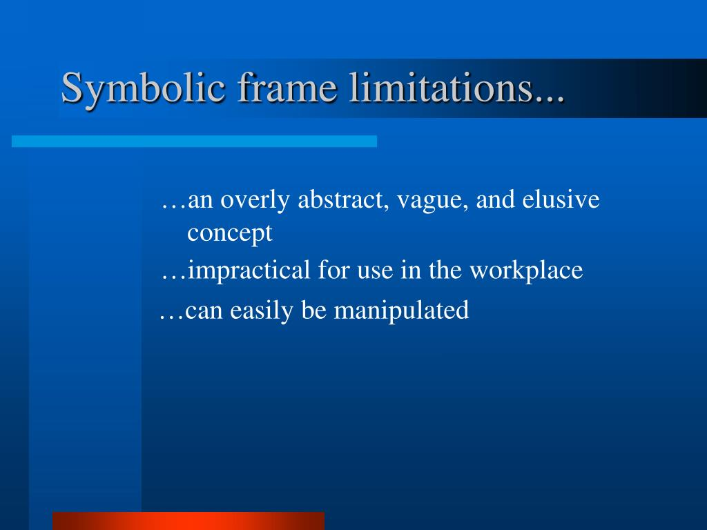 Symbolic frame limitations...