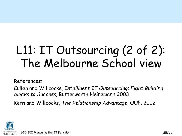 L11 it outsourcing 2 of 2 the melbourne school view