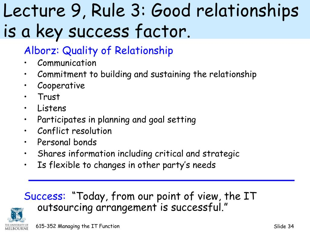 Lecture 9, Rule 3: Good relationships is a key success factor.
