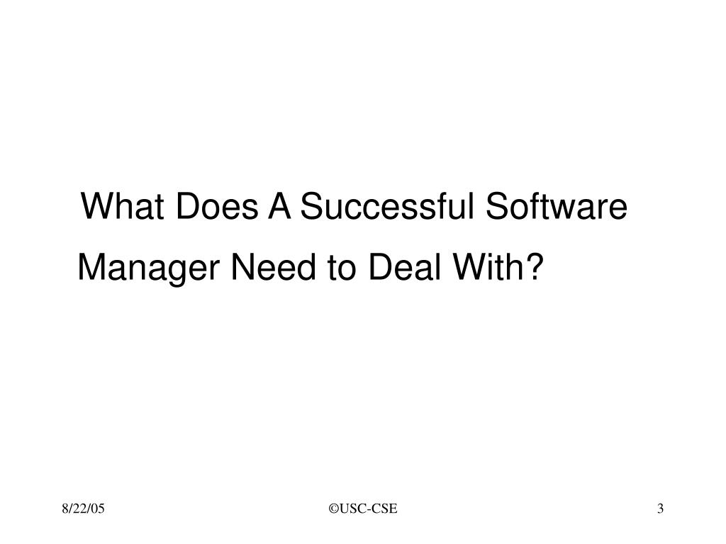 What Does A Successful Software Manager Need to Deal With?