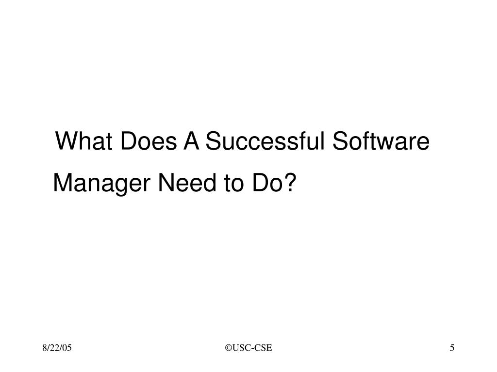What Does A Successful Software Manager Need to Do?