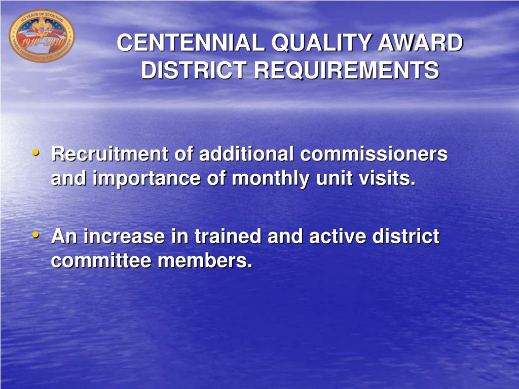 CENTENNIAL QUALITY AWARD DISTRICT REQUIREMENTS
