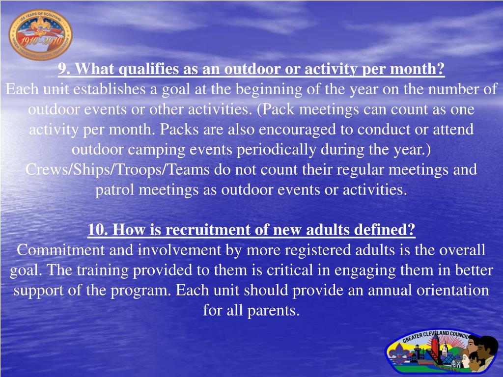 9. What qualifies as an outdoor or activity per month?