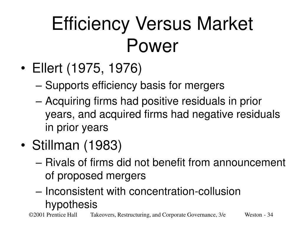 Efficiency Versus Market Power