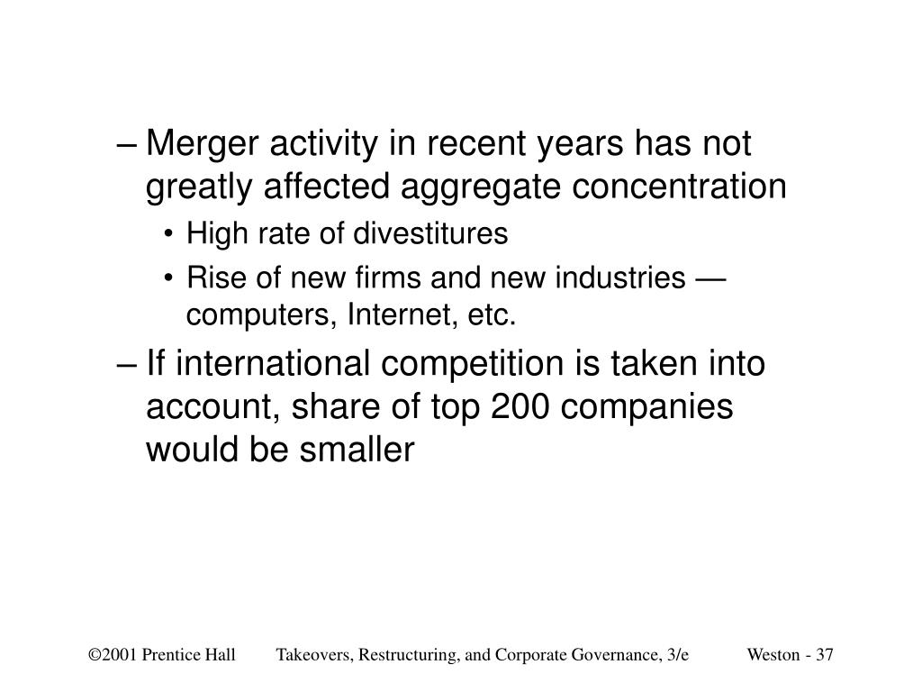 Merger activity in recent years has not greatly affected aggregate concentration