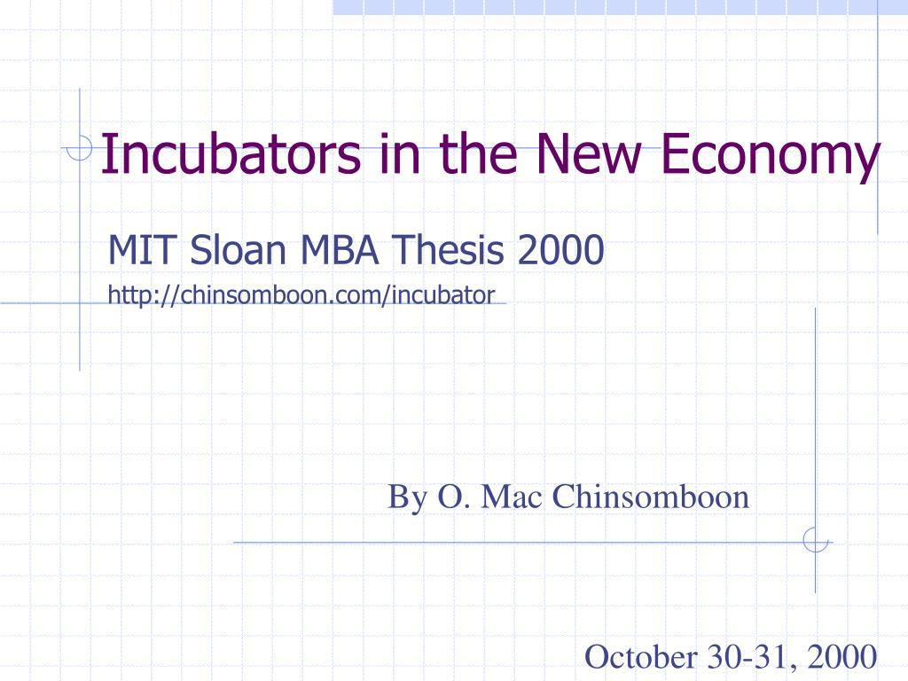 Incubators in the New Economy