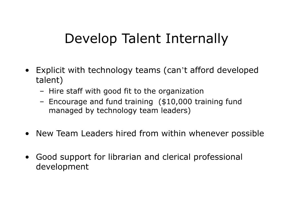 Develop Talent Internally