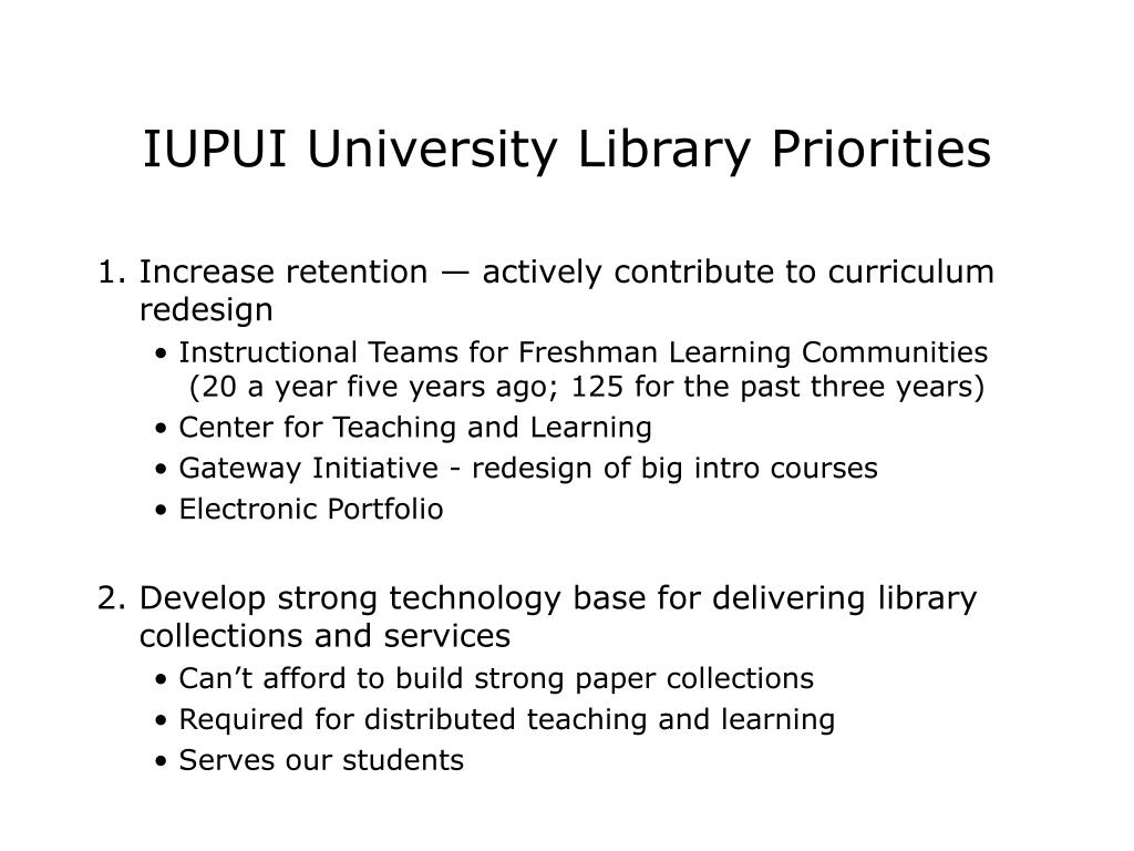 IUPUI University Library Priorities