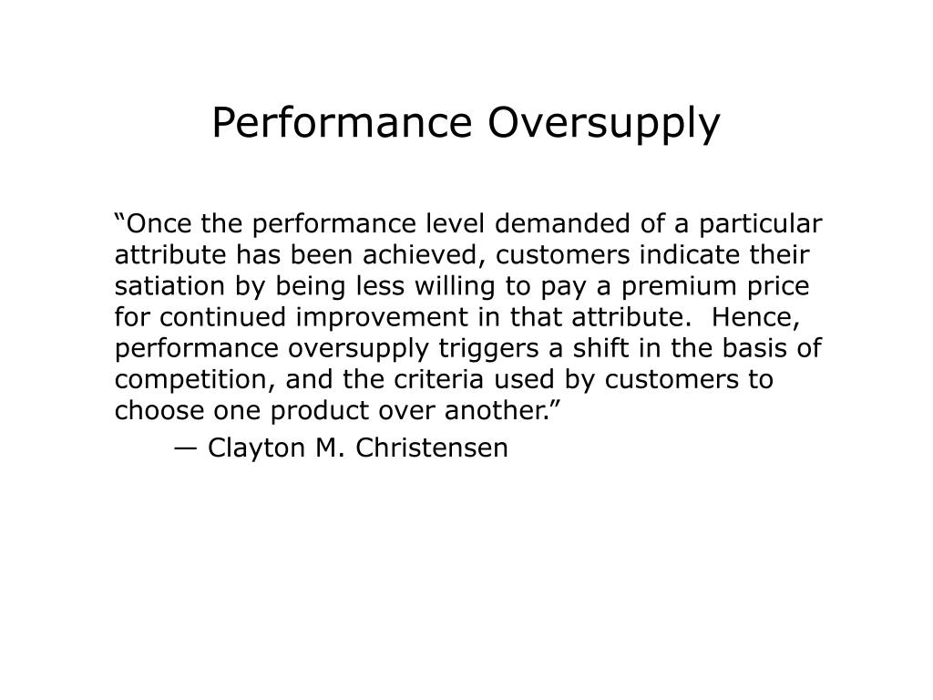 Performance Oversupply