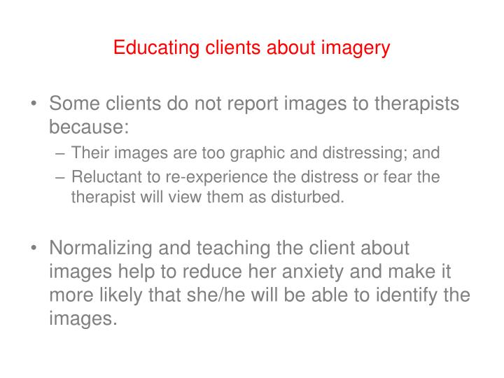 Educating clients about imagery