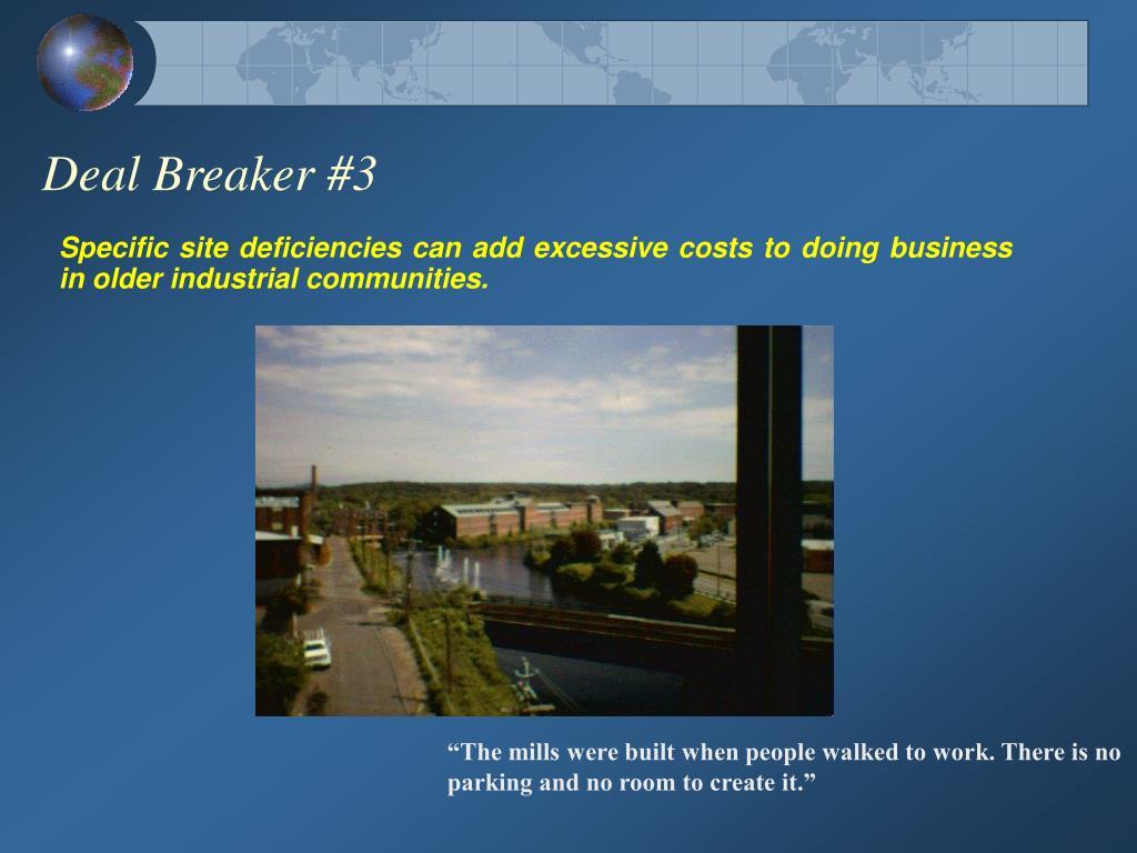 Deal Breaker #3