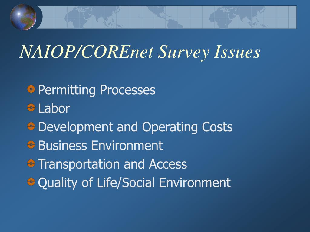 NAIOP/COREnet Survey Issues