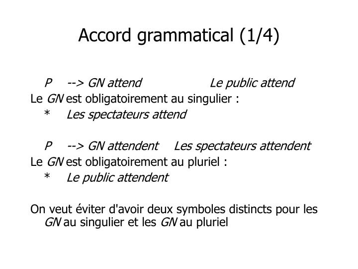 Accord grammatical (1/4)